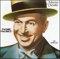 Encore Maurice! - Maurice Chevalier