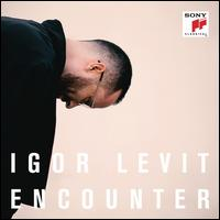 Encounter - Igor Levit (piano)