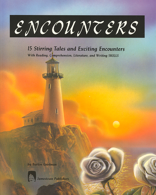 Encounters: 15 Stirring Tales and Exciting Encounters - Goodman, Burton