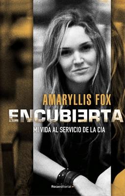 Encubierta - Fox, Amaryllis