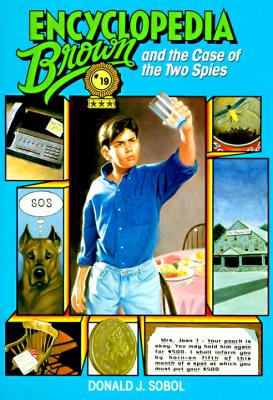 Encyclopedia Brown and the Case of the Two Spies - Sobol, Donald J