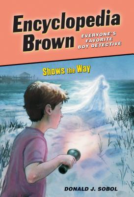 Encyclopedia Brown Shows the Way - Sobol, Donald J