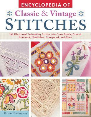 Encyclopedia of Classic & Vintage Stitches - Hemingway, Karen