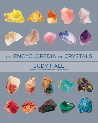 Encyclopedia of Crystals - Hall, Judy