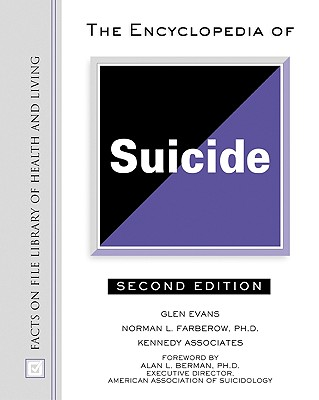 Encyclopedia of Suicide - Evans, Glen, and Hall, Timothy L