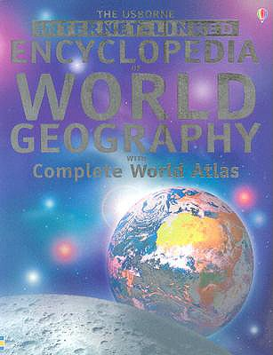 Encyclopedia of World Geography - Internet Linked (Reduced Format) - Doherty, Gillian, and Claybourne, Anna, and Davidson, Susanna