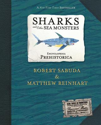 Encyclopedia Prehistorica Sharks and Other Sea Monsters Pop-Up -