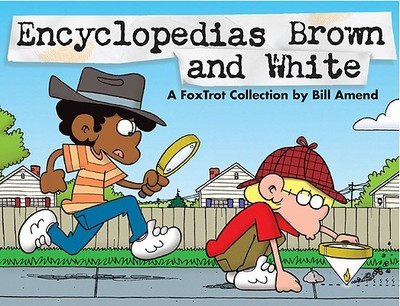 Encyclopedias Brown and White: A Foxtrot Collection - Amend, Bill