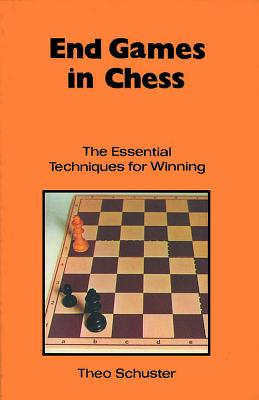 End Games in Chess P - Schuster, Theo