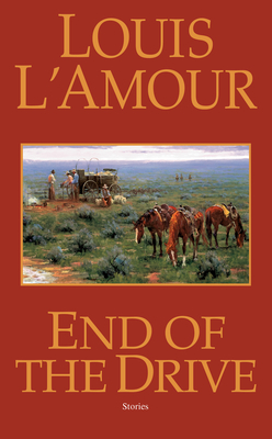End of the Drive - L'Amour, Louis