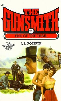 End of the Trail - Roberts, J.R.