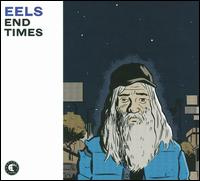 End Times - Eels