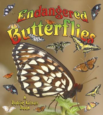 Endangered Butterflies - Kalman, Bobbie, and Johnson, Robin