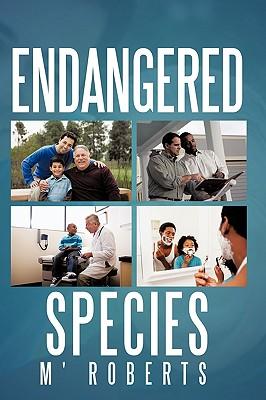 Endangered Species - Roberts, M'