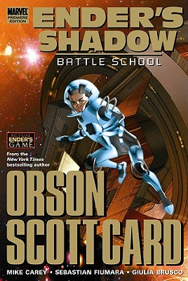 Ender's Shadow: Battle School - Carey, Mike (Text by), and Fiumara, Sebastian (Illustrator)