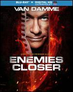 Enemies Closer [Includes Digital Copy] [UltraViolet] [Blu-ray]