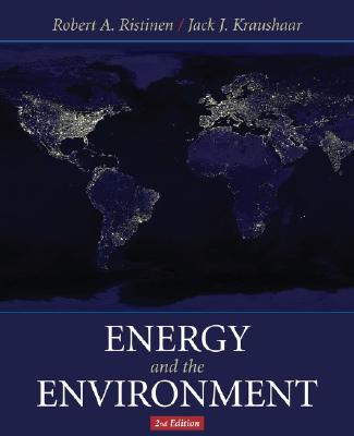 Energy and the Environment - Ristinen, Robert A