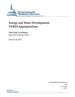 Energy and Water Development: Fy2015 Appropriations - Congressional Research Service
