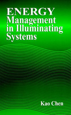 Energy Management in Illuminating Systems - Chen, Kao