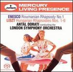 Enesco: Roumanian Rhapsody No. 1; Liszt: Hungarian Rhapsodies Nos. 1-6