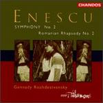Enescu: Symphony No. 2 / Romanian Rhapsody No. 2
