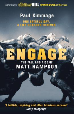 Engage: The Fall and Rise of Matt Hampson - Kimmage, Paul