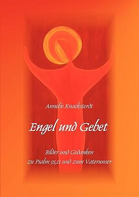 Engel Und Gebet - Knacksterdt, Annelie