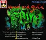 Engelbert Humperdinck: H?nsel und Gretel
