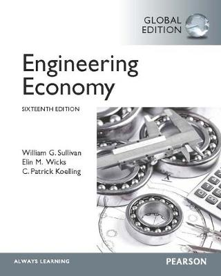 Engineering Economy, Global Edition - Sullivan, William G., and Wicks, Elin M., and Koelling, C.Patrick