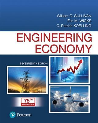 Engineering Economy - Sullivan, William G., and Wicks, Elin M., and Koelling, C. Patrick