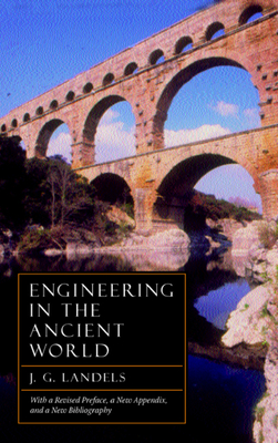 Engineering in the Ancient World - Landels, J G