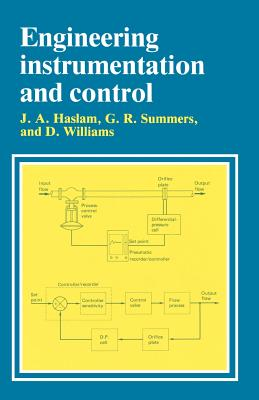 Engineering Instrumentation and Control - Haslam, J, and Summers, G, and Williams, D, Dr.