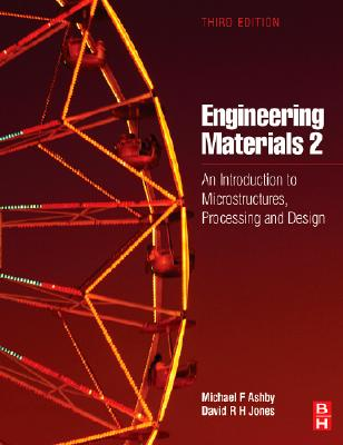 Engineering Materials 2: An Introduction to Microstructures, Processing and Design - Jones, D R H