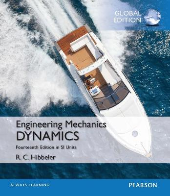 Engineering Mechanics: Dynamics in SI Units - Hibbeler, Russell C.