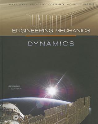 Engineering mechanics dynamics book by gary gray francesco engineering mechanics dynamics gray gary and costanzo francesco and plesha fandeluxe Gallery
