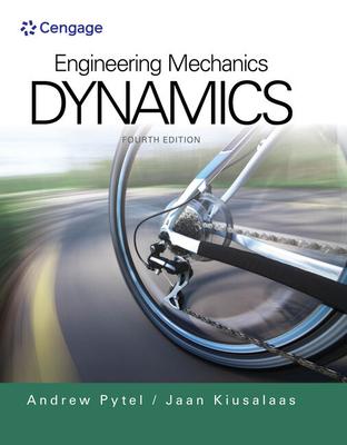 Engineering Mechanics : Dynamics - Pytel, Andrew, and Kiusalaas, Jaan
