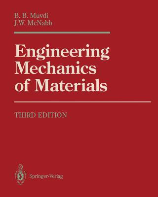 Engineering Mechanics of Materials - Muvdi, B B