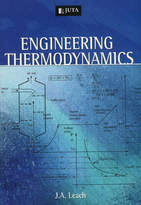 Engineering thermodynamics - Leach, J.A. (Editor)