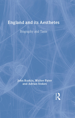England and Its Aesthetes: Biography and Taste - Carrier, David