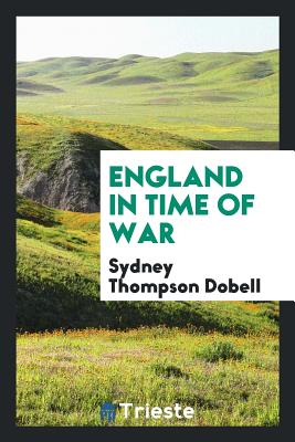 England in Time of War - Dobell, Sydney Thompson