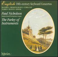English 18th-Century Keyboard Concertos - Paul Nicholson (piano); Paul Nicholson (keyboards); Peter Holman (harpsichord); Peter Holman (organ);...