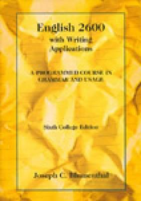 English 2600 with Writing Applications: A Programmed Course in Grammar and Usage - Blumenthal, Joseph C