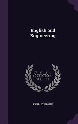 English and Engineering - Aydelotte, Frank