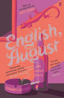 English, August: An Indian Story - Chatterjee, Upamanyu