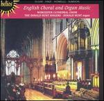 English Choral and Organ Music