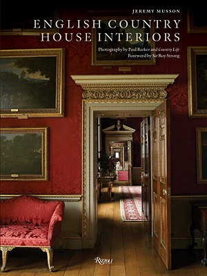English Country House Interiors - Musson, Jeremy, and Barker, Paul