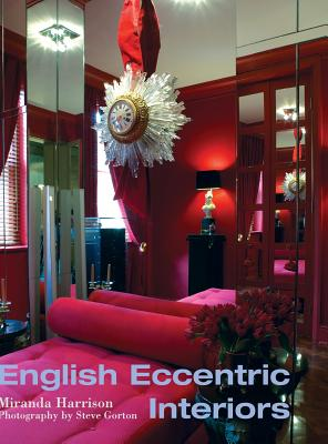 English Eccentric Interiors - Harrison, Miranda