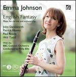 English Fantasy: Music for Clarinet & Orchestra