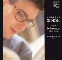 English Folksongs & Lute Songs - Andreas Martin (lute); Andreas Scholl (counter tenor)