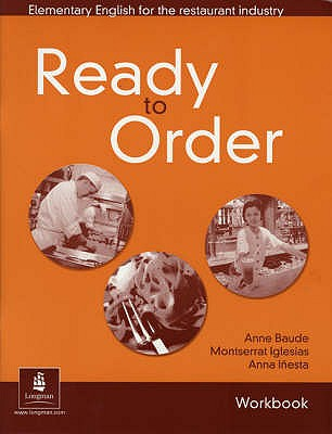 English for Tourism: Ready to Order Workbook - Baude, Anne, and Iglesias, Montserrat, and Inesta, Anna
